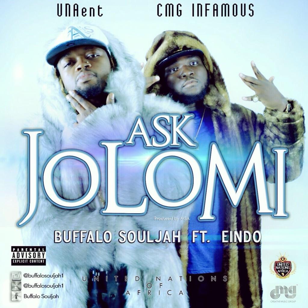 Buffalo-Soulja Ask-Jolomi-ft-Eindo