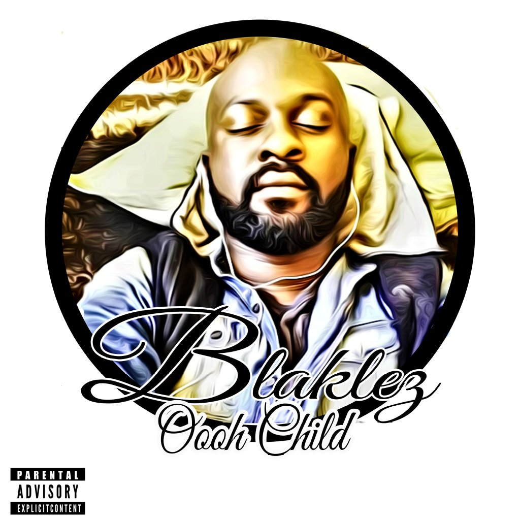 New Release: Blaklez: Ooh Child