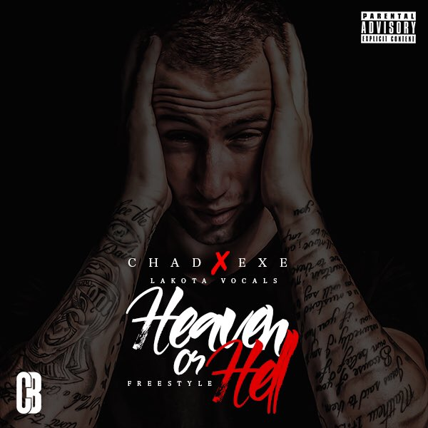 New Release: Chad Da Don - Heavan On Hell [ft Exe]