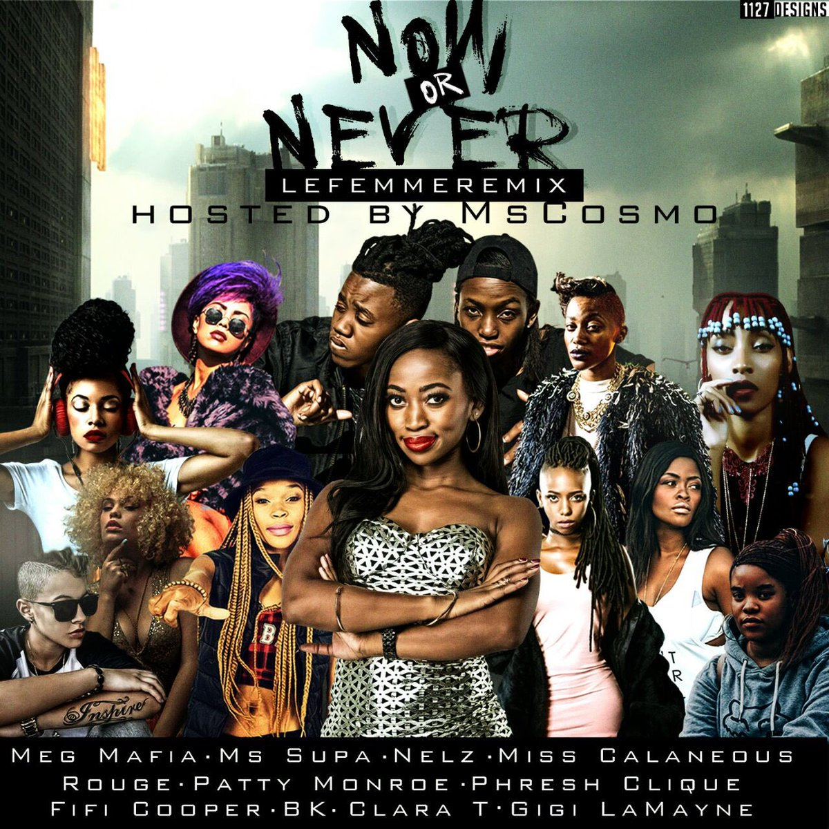 New Release: Ms Cosmo - Now Or Never LeFemmeRemix [ft Various Artists]