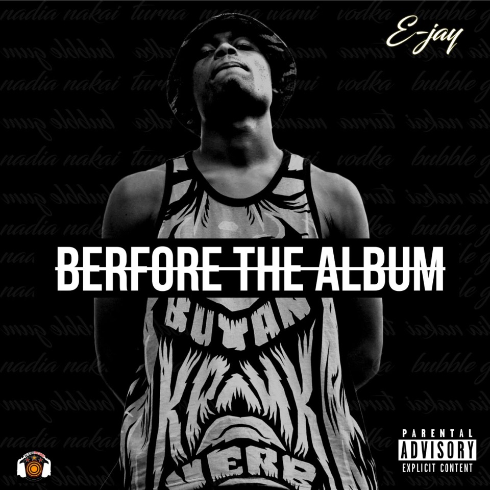 New Release: Stream E-Jay's Before the Album EP