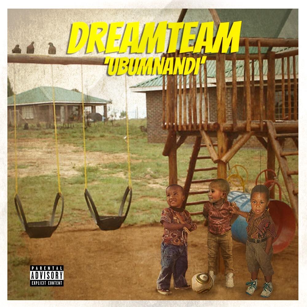New Release: Dreamteam - Ubumnandi