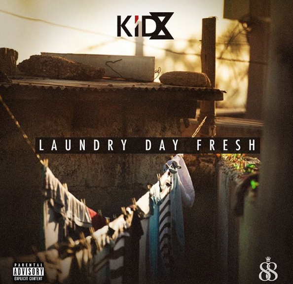New Release: KiD X - Laundry Day Fresh