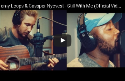 New Release: Jeremy Loops - Still With Me Video [ft Cassper Nyovest]