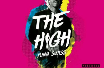 New Release: Yung Swiss - The High