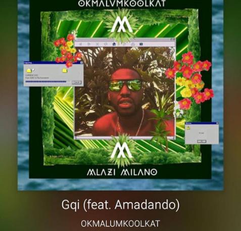 New Release: Okmalumkoolkat - Gqi