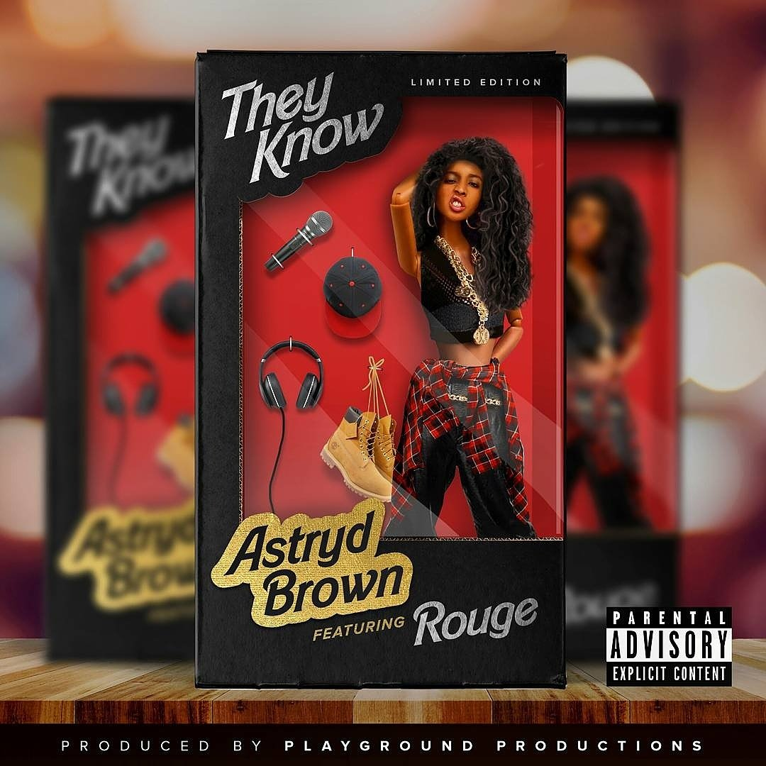 New Release! Stream Astryd Brown: 'They Know' Featuring Rouge