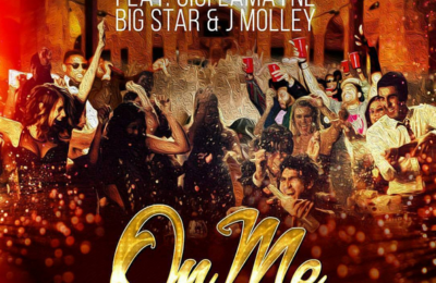 DJ Capital Releases New Single Titled 'On Me' Featuring Gigi LaMayne , Big Star & J Mooley