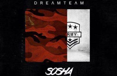 New Music! Stream & Download Dreamteam -SOSHA