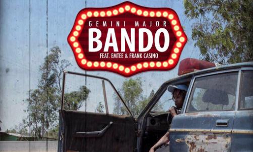 New Music! Stream & Download: Gemini Major - Bando ft Emtee & Frank Casino