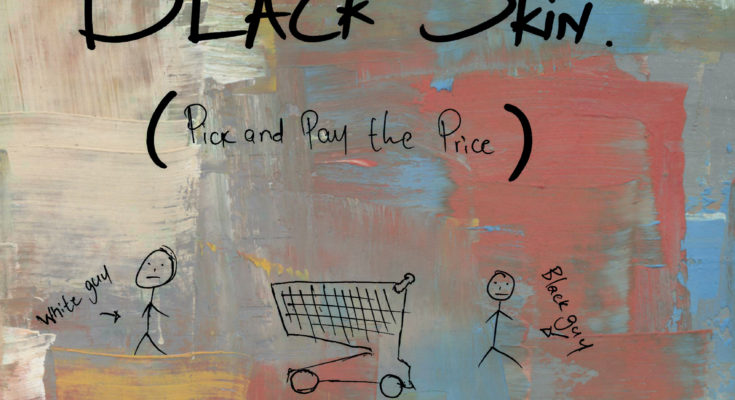 New Release: Maraza - Black Skin (Pick and Pay the Price)
