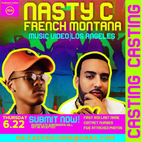 Nasty C & French Montana Are Searching For Models For Their Music Video