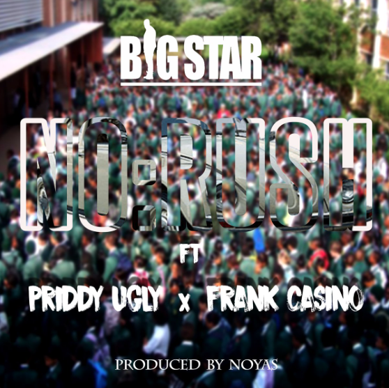 New Release: Big Star - No Rush [ft Frank Casino X Priddy Ugly]