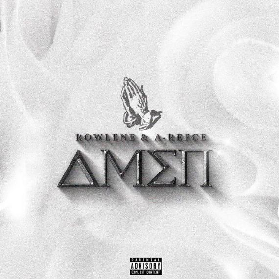 New Release: A-Reece & Rowlene - Amen