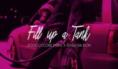 New Release: Zoocci Coke Dope X Chad Da Don - Fill Up A Tank