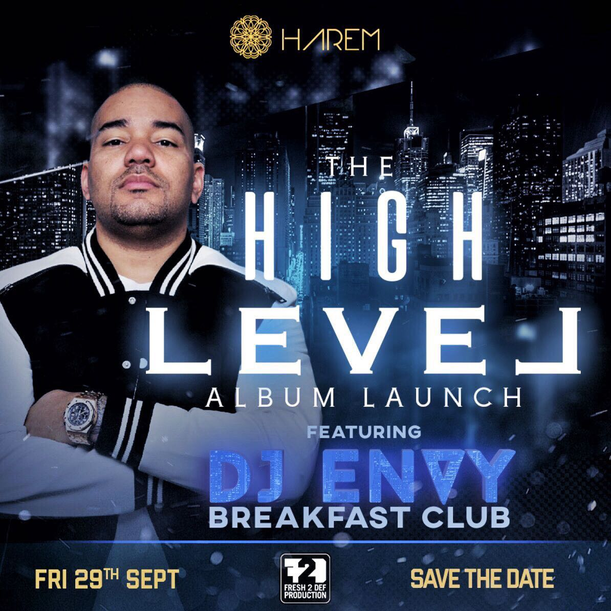 DJ Envy Set To Attend Da LES's High Level Album Launch