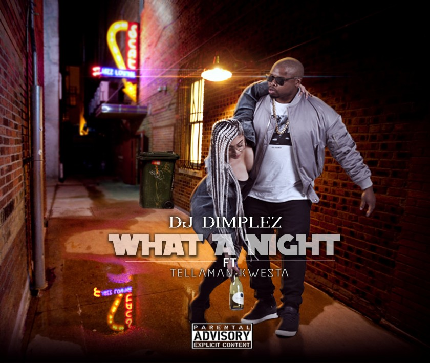 Stream & download DJ Dimplez's 'What A Night' ft. Kwesta & Tellaman